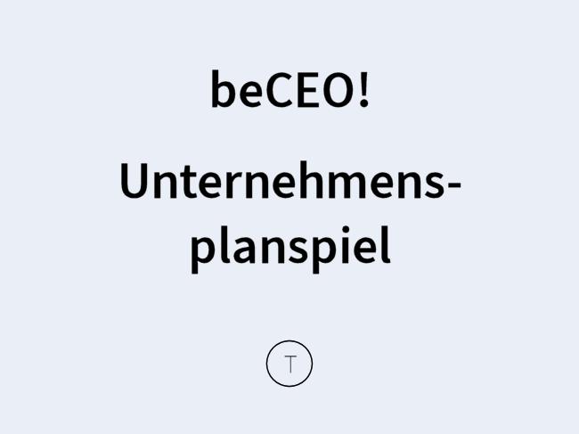 beCEO Unternehmensplanspiel
